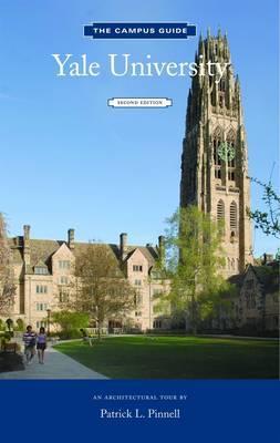 Yale University: An Architectural Tour