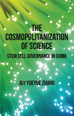 The Cosmopolitanization of Science: Stem Cell