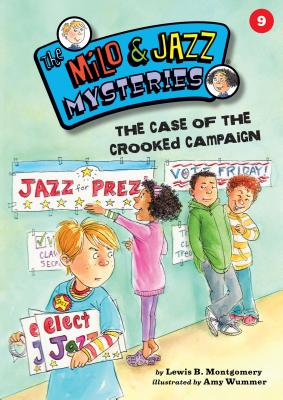 #09 the Case of the Crooked Campaign