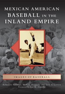 Mexican American Baseball in the Inland Empir