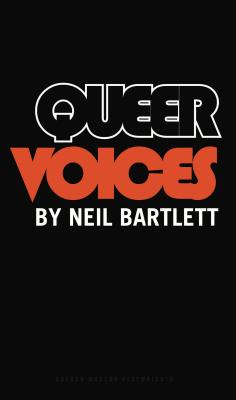 Queer Voices: Including Oscar Wilde's the Rem
