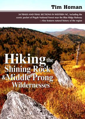 Hiking the Shining Rock   Middle Prong Wilder