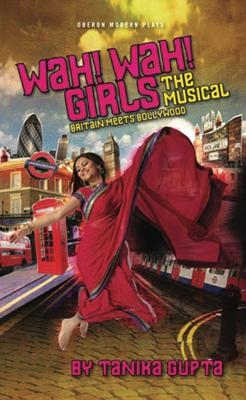 Wah^! Wah^! Girls: The Musical: Britain Meets