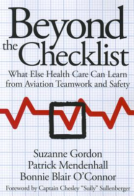 Beyond the Checklist: What Else Health Care C