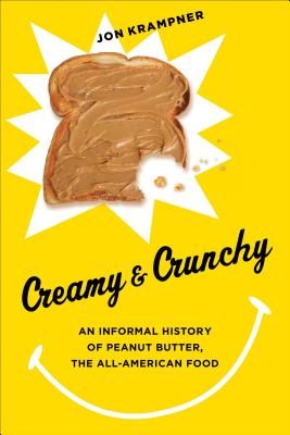 Creamy   Crunchy: An Informal History of Pean