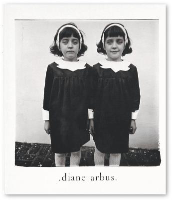 Diane Arbus: An Aperture Monograph: Fortieth~