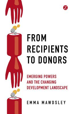 From Recipients to Donors: Emerging powers an