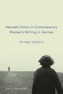 Nomadic Ethics in Contemporary Women's Writin