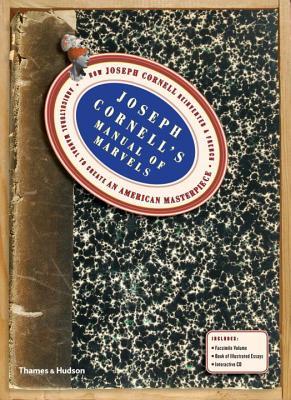 Joseph Cornell's Manual of Marvels: How Josep