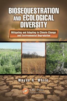 Biosequestration and Ecological Diversity: Mi