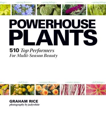 Powerhouse Plants: 510 Top Performers for Mul