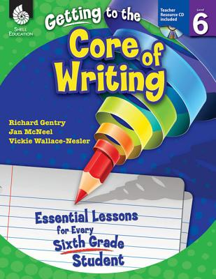Getting to the Core of Writing: Essential Les