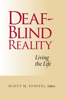 Deaf-Blind Reality: Living the Life