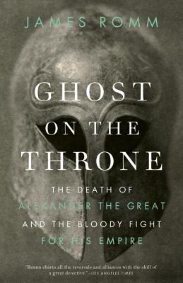 Ghost on the Throne: The Death of Alexander t