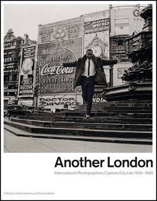 Another London: International Photographers C