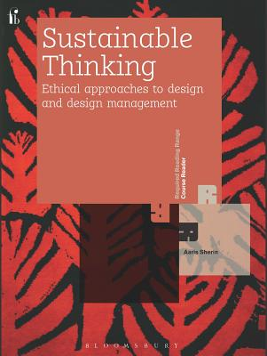 Sustainable Thinking: Ethical Approachings to