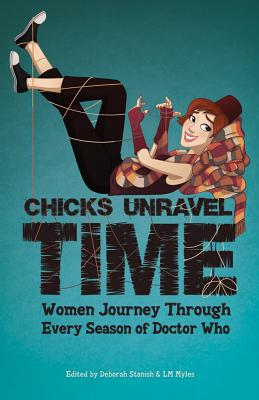 Chicks Unravel Time: Women Journey Through Ev