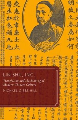 Lin Shu Inc.: Translation and the Making of M