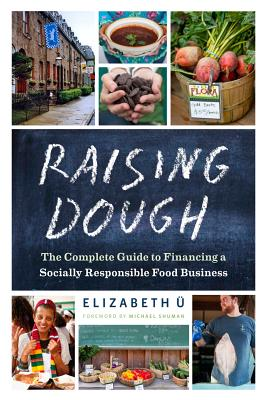 Raising Dough: The Complete Guide to Financin