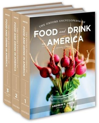 The Oxford Encyclopedia of Food and Drink in