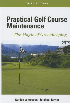 Practical Golf Course Maintenance: The Magic