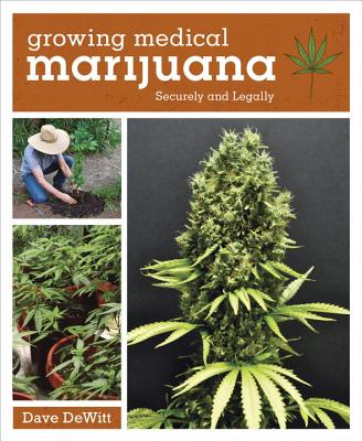 Growing Medical Marijuana: Securely and Legal