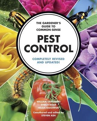 The Gardener's Guide to Common~Sense Pest Con