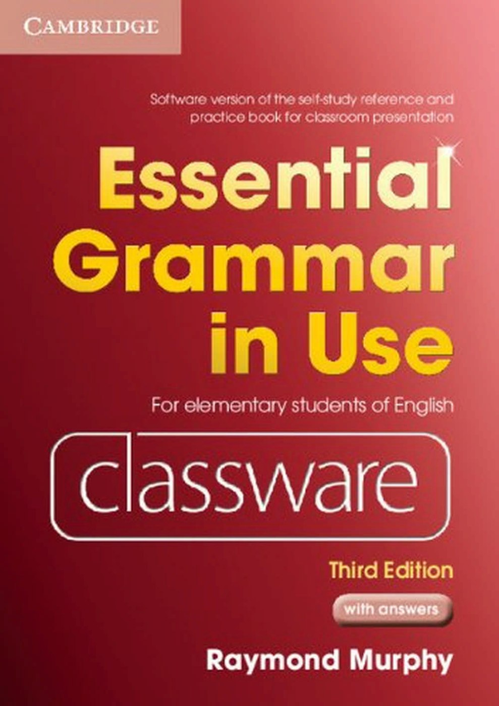 Essential Grammar in Use Classware: For Elementary Students of English, Classware