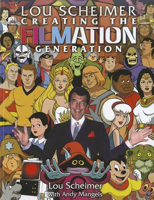Lou Scheimer: Creating the Filmation Generati