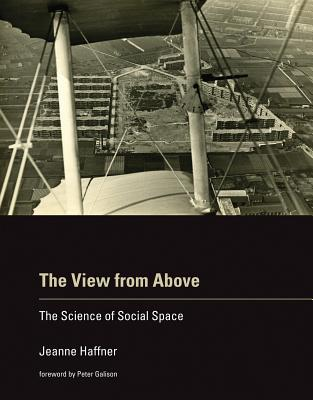 The View from Above: The Science of Social Sp