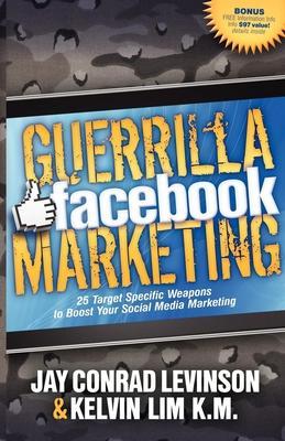 Guerrilla Facebook Marketing: 25 Target Speci