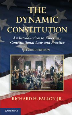 The Dynamic Constitution: An Introduction to
