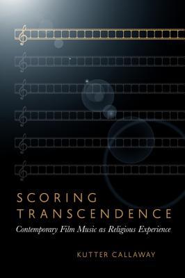 Scoring Transcendence: Contemporary Film Musi