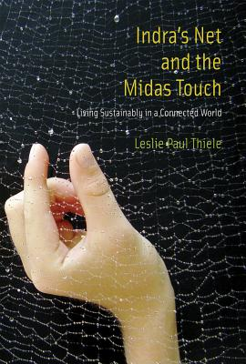 Indra's Net and the Midas Touch: Living Susta