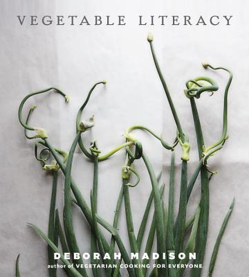 Vegetable Literacy: Cooking and Gardening Wit