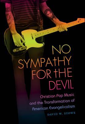 No Sympathy for the Devil: Christian Pop Musi