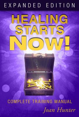 Healing Starts Now^!: Complete Training Manua