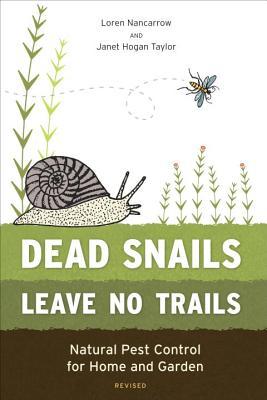 Dead Snails Leave No Trails: Natural Pest Con