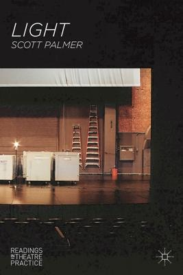 Light: Readings in Theatre Practice