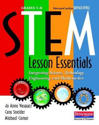 STEM Lesson Essentials Grades 3~8: Integratin