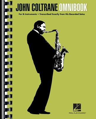 John Coltrane Omnibook: For B~Flat Instrument