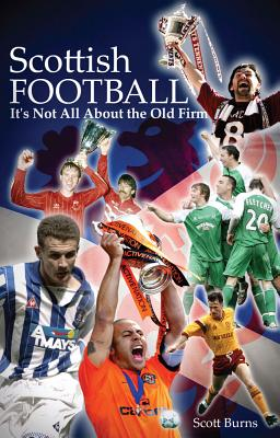 Scottish Football: It's Not All About the Old