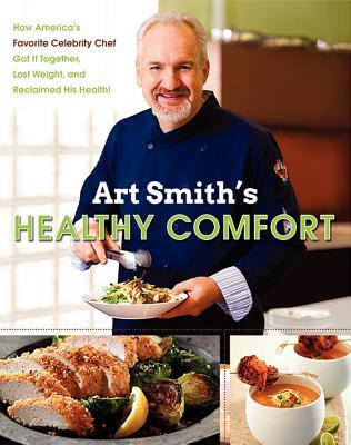 Art Smith's Healthy Comfort: How America's Fa