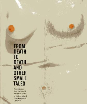 From Death to Death and Other Small Tales: Ma