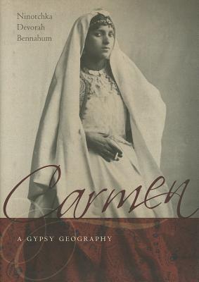 Carmen a Gypsy Geography