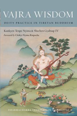 Vajra Wisdom: Deity Practice in Tibetan Buddhism