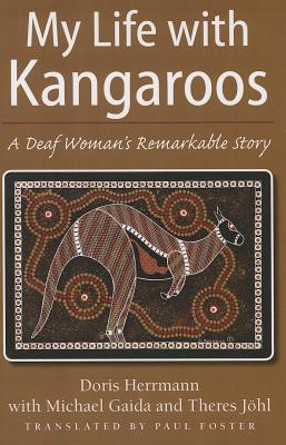 My Life With Kangaroos: A Deaf Woman's Remarkable Story