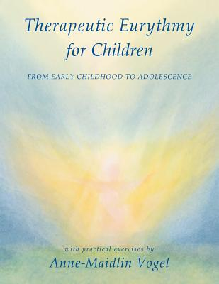 Therapeutic Eurythmy for Children: From Early