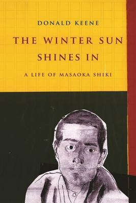 The Winter Sun Shines In: A Life of Masaoka S