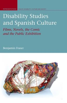 Disability Studies and Spanish Culture: Films